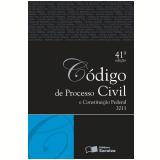 Código de Processo Civil e Constituição Federal - 2011 - Editora Saraiva