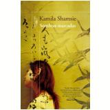 Sombras Marcadas - Kamila Shamsie