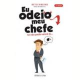 Eu Odeio Meu Chefe - Beto Ribeiro