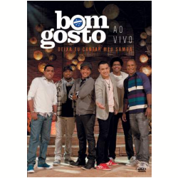 DVD - Deixa Eu Cantar Meu Samba - Ao Vivo - Grupo Bom Gosto - 886979111899