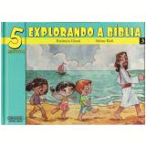 5 Minutos Explorando Bíblia (Vol.3) - Katiuscia Giusti, Sabine Rich