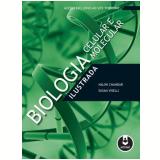Biologia Celular e Molecular Ilustrada - Nalini Chandar, Susan Viselli
