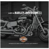 A Arte da Harley-Davidson - Ana Resende