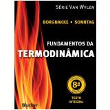 Fundamentos Da Termodinâmica - Claus Borgnakke, Richard E. Sonntag