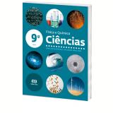 Ci�ncias - F�sica E Qu�mica - 9� Ano - Ensino Fundamental II - Wilson Paulino, Carlos Barros