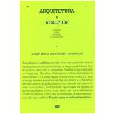 Arquitetura E Politica - Josep Maria Montaner