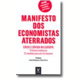 Manifesto Dos Economistas Aterrados - Nuno Serra, Philippe Askenazy, Thomas Coutrot ...