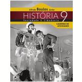 História, Sociedade E Cidadania - 9º - Caderno De Atividades - Alfredo Boulos Júnior