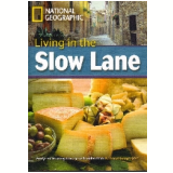 Footprint Reading Library - Level 8  3000 C1 - Living In The Slow Lane - British English - Rob Waring