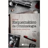 Manual Esquemático De Criminologia - Nestor Sampaio Penteado Filho