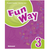 Fun Way 3º Ano - Livro do Aluno + Multirom + The Animal Sanctuary - Elisabeth Prescher, Vera Abi Saber
