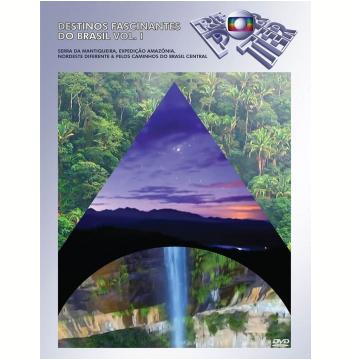 Globo Repórter - Destinos Fascinantes do Brasil - Vol. 1 (DVD)