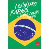 Todos contra todos: O ódio nosso de cada dia (Ebook) - Leandro Karnal
