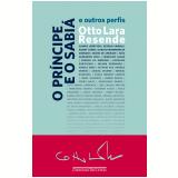 O Príncipe e o Sabiá - E Outros Perfis - Otto Lara Resende