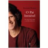 O Pai Invisível - KLEDIR RAMIL