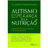Autismo Esperança pela Nutrição - Claudia Marcelino