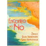 Sivuca - Encontro no Rio (DVD) - Sivuca, Toots Thielemans, Sylvia Vrethammar