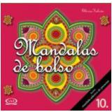 Mandalas de Bolso (Vol. 10) - Glória Falcón