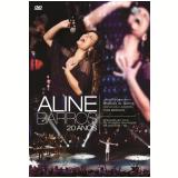Aline Barros - 20 anos - Ao Vivo (DVD) - Aline Barros