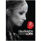 Claudia Leitte - Negalora (DVD) - Claudia Leitte