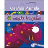 O Domador De Monstros - Ana Maria Machado