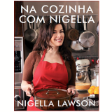 Na Cozinha com Nigella