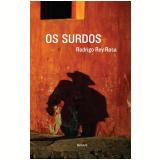 Os Surdos - Rodrigo Rey Rosa
