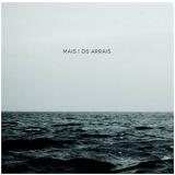 Os Arrais - Mais (gospel) (CD) -