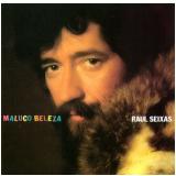 Raul Seixas - Maluco Beleza (CD) - Raul Seixas