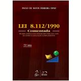 Lei 8.112/1990 - Comentada - Paulo De Matos Diniz