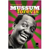 Mussum For�vis - Juliano Barreto