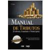 Manual De Tributos Federais, Estaduais E Municipais