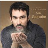 Padre Fábio de Melo - Solo Sagrado (CD) - Padre Fábio de Melo