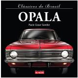 Clássicos do Brasil - Opala (Ebook) - Paulo Cesar Sandler