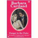 43 Danger To The Duke  (Ebook) - Cartland