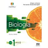 Projeto Múltiplo - Biologia - 1º Ano  - Ensino Médio - Fernando Gewandsznajder, SÉrgio Linhares