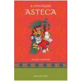 A Civiliza��o Asteca
