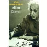 Notas Autobiográficas - Albert Einstein