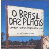 O Brasil das Placas - José Eduardo Camargo, L. Soares