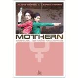 Mothern: Manual da Mãe Moderna - Juliana Sampaio, Laura Guimarães