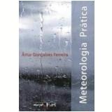 Meteorologia Prática - Artur GonÇalves Ferreira