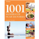 1001 Maneiras de Ficar em Forma - Susannah Marriott