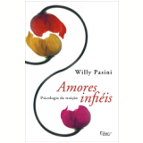 Amores Infi�is - Willy Pasini