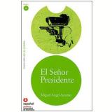 Senor Presidente, El - Miguel Angel Asturias