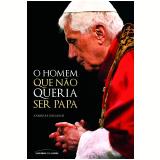O Homem Que Não Queria Ser Papa