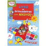 Livro de Brincadeiras com Adesivos! - Lara Jones