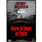 Inverno de Sangue em Veneza (DVD) - Julie Christie, Donald Sutherland