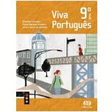 Viva Português - 9º Ano – 2ª Edição  - Elizabeth Campos, Silvia LetÍcia de Andrade, Paula Marques Cardoso