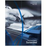 Desenvolvimento sustentável (Ebook) - Cynthia Roncaglio