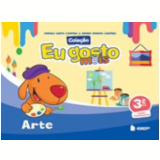 Eu Gosto Mais Arte 3º Ano Ensino Fundamental - Bruna Renata Cantele, Angela Anita Cantele